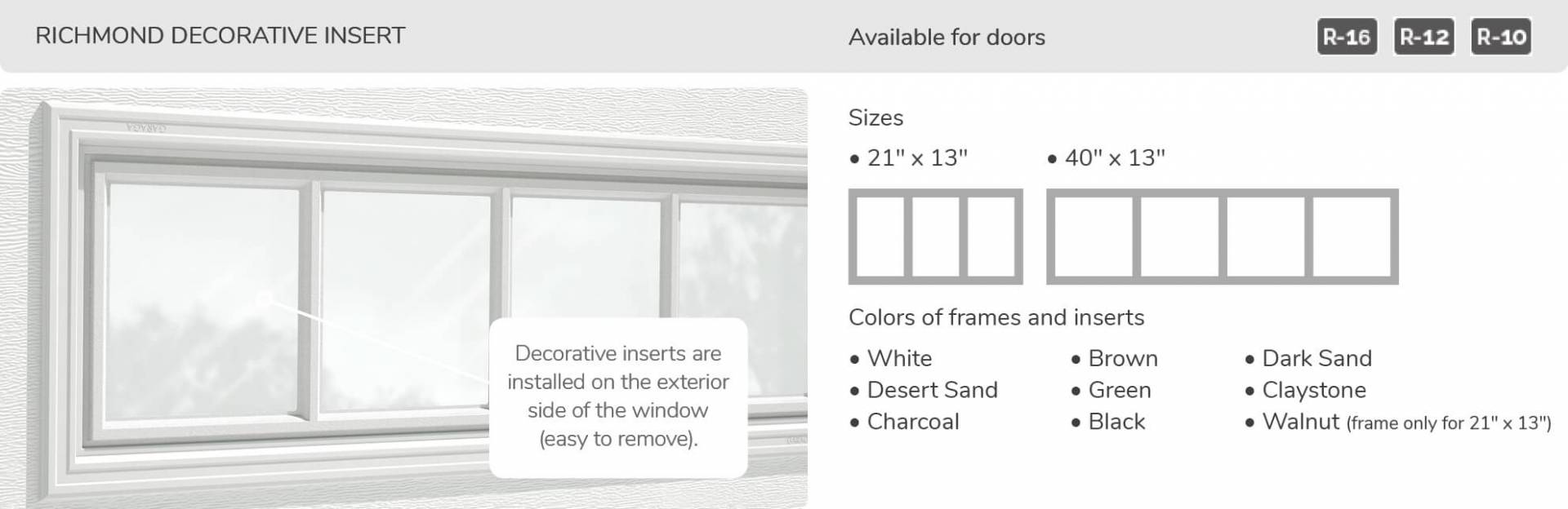 Richmond Decorative Inserts, 21' x 13' and 40' x 13', available for doors R-16, R-12, R-10